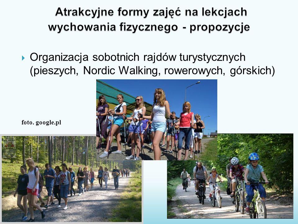  Organizacja sobotnich rajdów turystycznych (pieszych, Nordic Walking, rowerowych, górskich) foto. google.pl