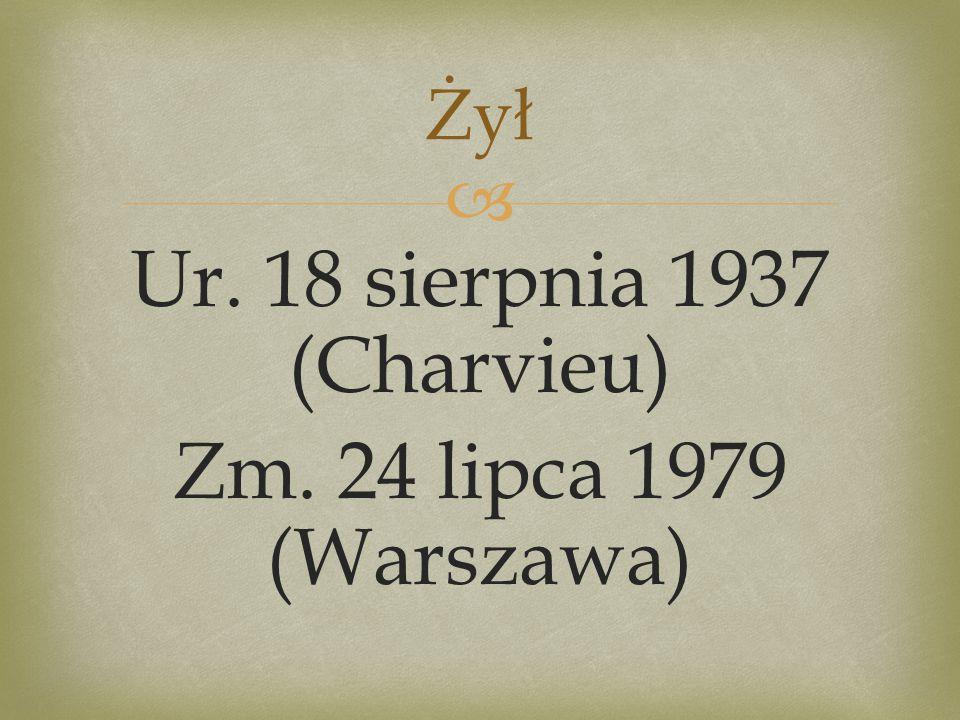   Urodził się w rodzinie polskich emigrantów w Charvieu (jako miejsce urodzenia podawał również Pont-de-Cheruy i Reveil), w departamencie Isère w regionie Rodan-Alpy (wschodnia Francja).