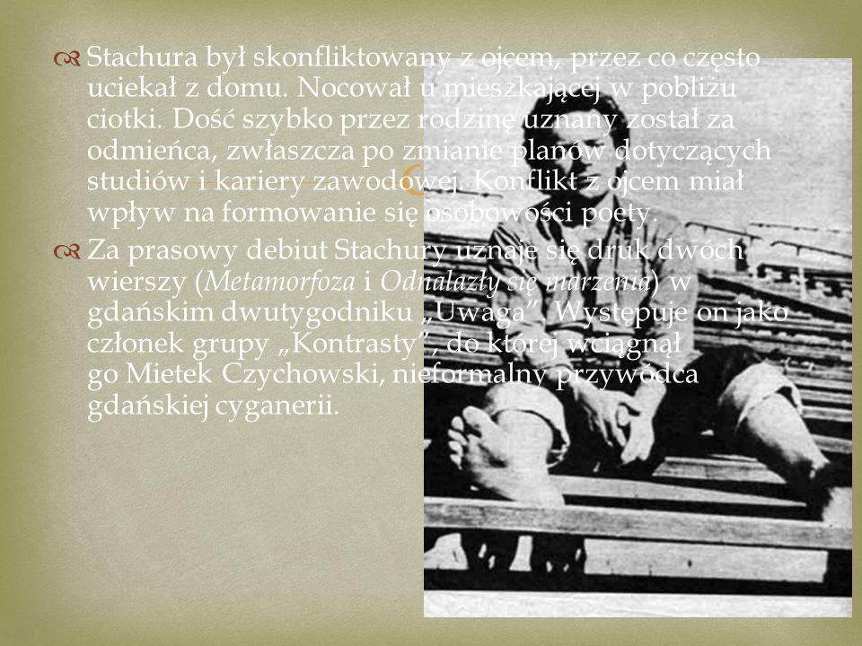   W Gdyni zamieszkiwał Stachura w internacie.