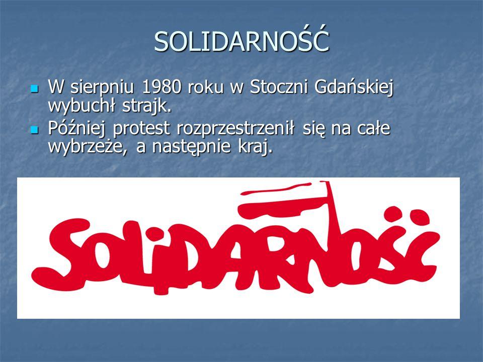 SOLIDARNOŚĆ W sierpniu 1980 roku w Stoczni Gdańskiej wybuchł strajk. W sierpniu 1980 roku w Stoczni Gdańskiej wybuchł strajk. Później protest rozprzes