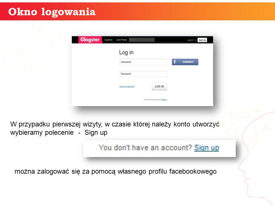 Okno logowania informatyka + 4 W przypadku pierwszej wizyty, w czasie której należy konto utworzyć wybieramy polecenie - Sign up można zalogować się za pomocą własnego profilu facebookowego