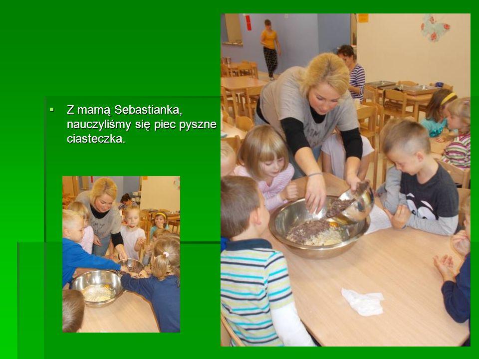  Z mamą Sebastianka, nauczyliśmy się piec pyszne ciasteczka.