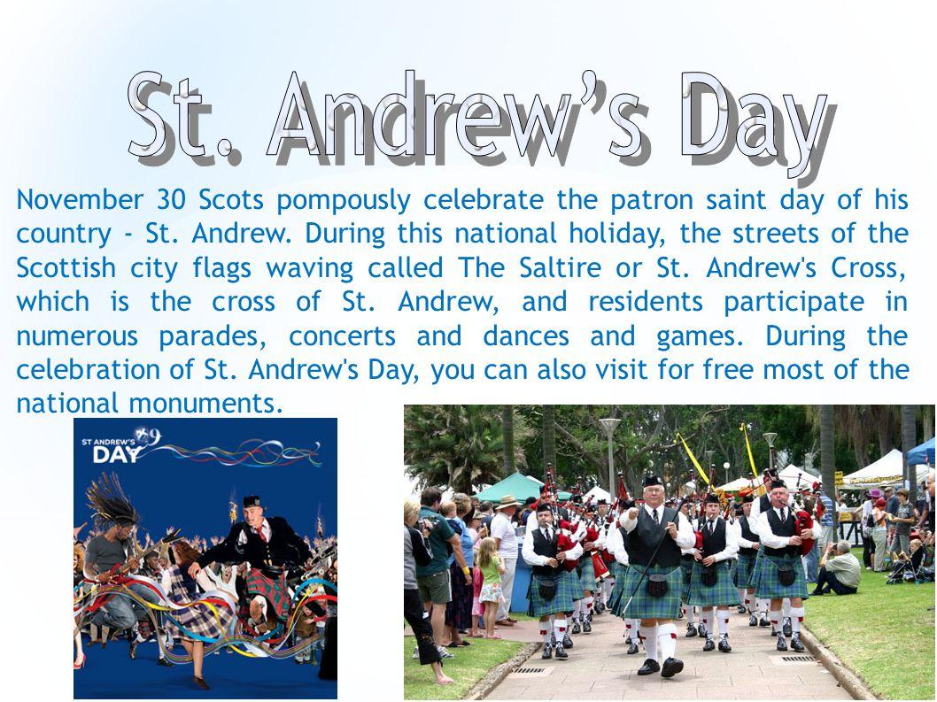 30 listopada Szkoci hucznie świętują dzień patrona swojego kraju - św.