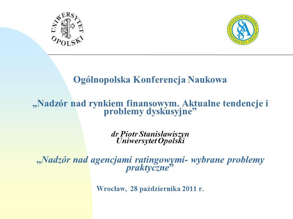 """Ogólnopolska Konferencja Naukowa """"Nadzór nad rynkiem finansowym."""