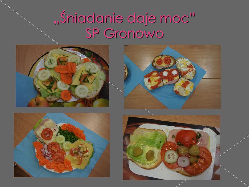 """""""Śniadanie daje moc"""" SP Gronowo """"Śniadanie daje moc"""" SP Gronowo"""