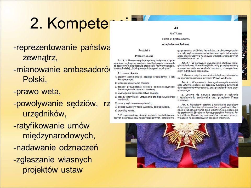 2.Kompetencje prezydenta.