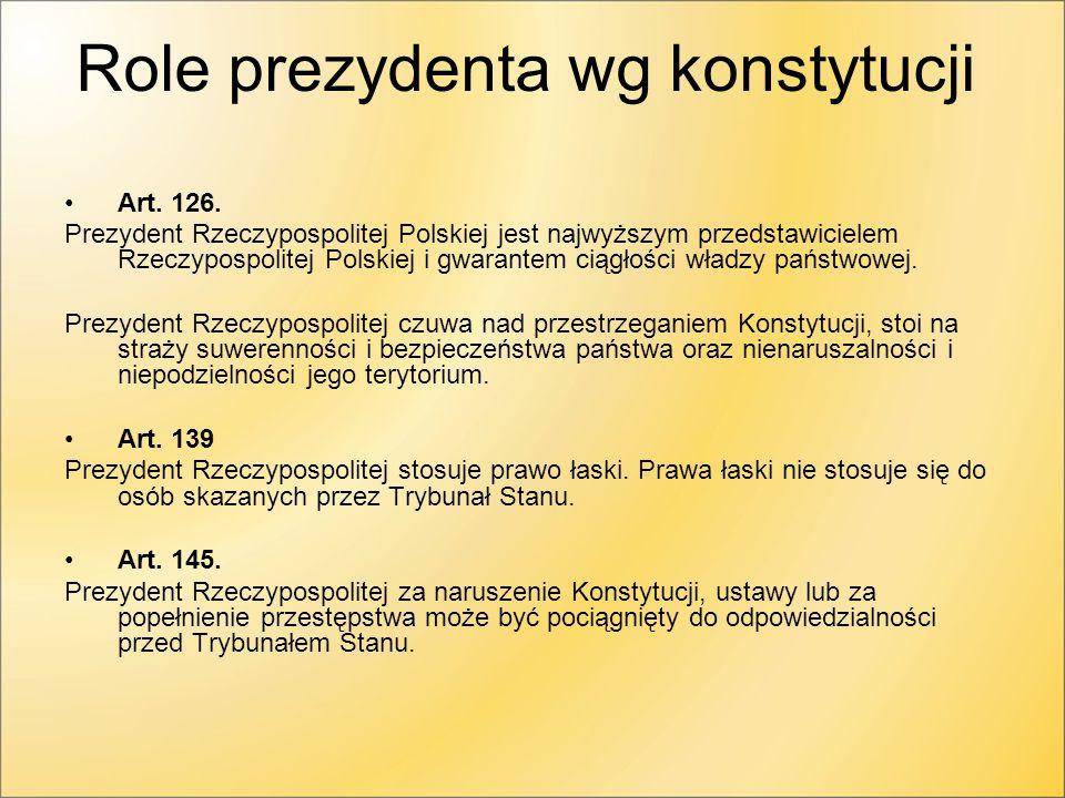 Role prezydenta wg konstytucji Art.126.