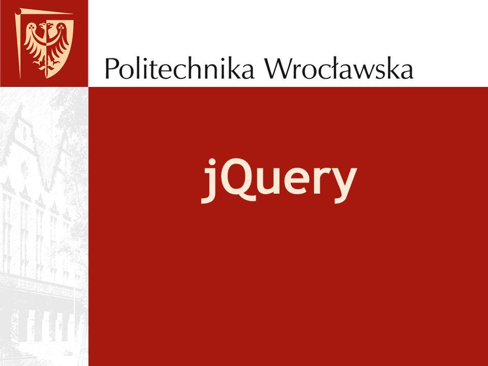 2 z 15 Dlaczego jQuery?