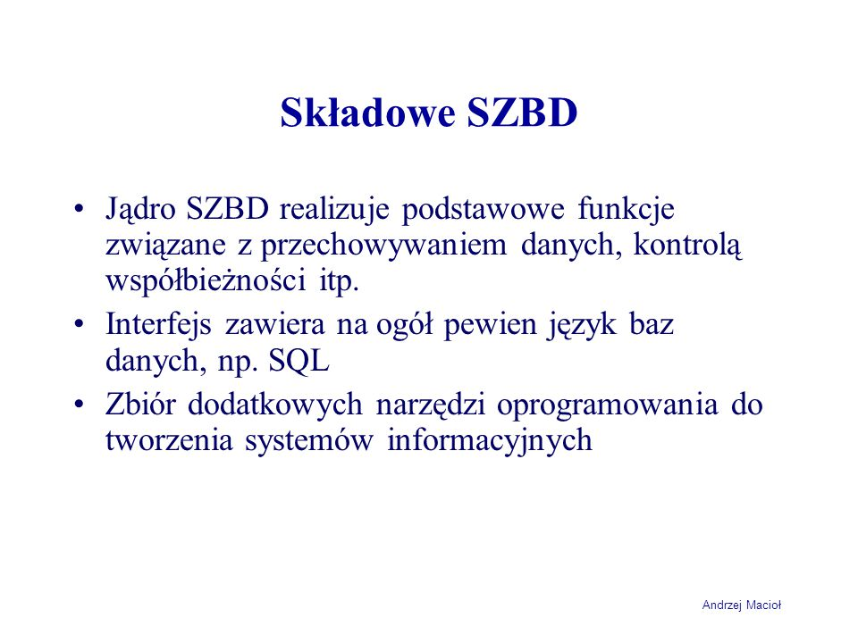 Andrzej Macioł Zapytania zawierające unię +-----------------+ | NazwaKlienta | +-----------------+ | FH Klin SA | | STALHANDEL | | Rower Polska SA | +-----------------+