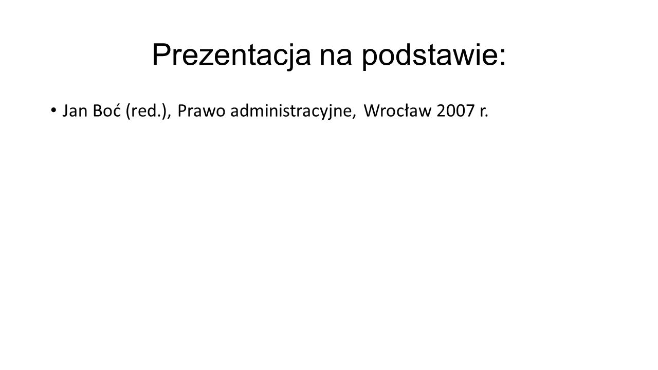 Ujęcie historyczne pojęcia źródeł prawa administracyjnego.