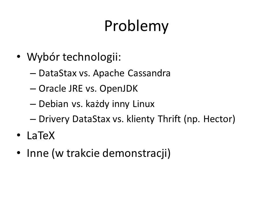 Architektura klastra NODE1 NODE2 NODE3 VirtualBox internal network SSH Thrift Native transport JMX console over HTTP
