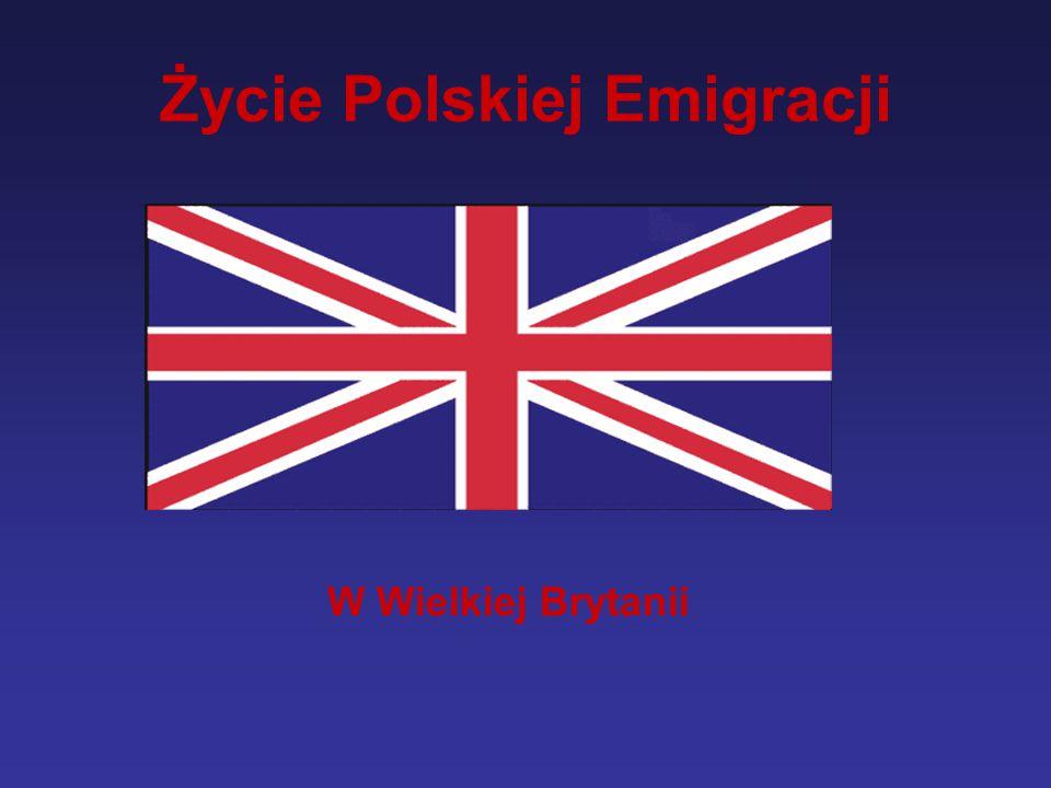 Życie Polskiej Emigracji W Wielkiej Brytanii