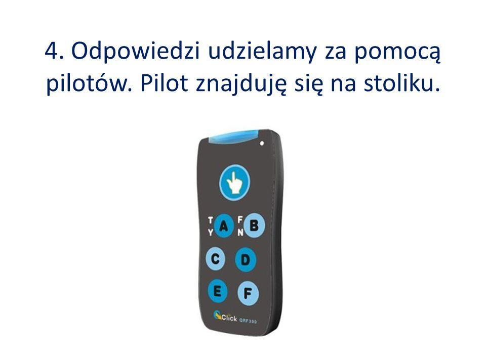 Na każdym pilocie widzimy sześć przycisków: A, B, C, D, E, F.