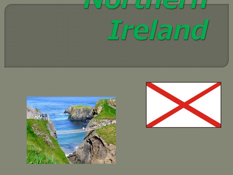  Flag of Northern Ireland - Northern Ireland currently does not have a formally separate flags.