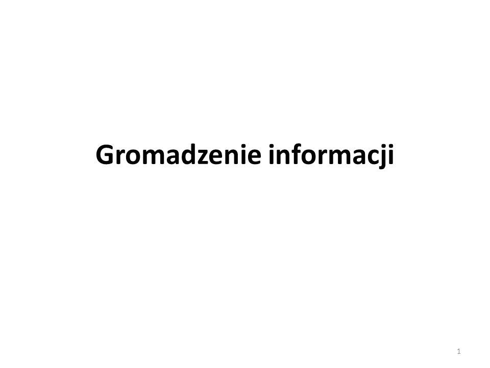 Gromadzenie informacji 1