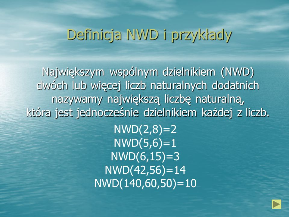 Definicja NWD i przykłady Największym wspólnym dzielnikiem (NWD) dwóch lub więcej liczb naturalnych dodatnich nazywamy największą liczbę naturalną, która jest jednocześnie dzielnikiem każdej z liczb.