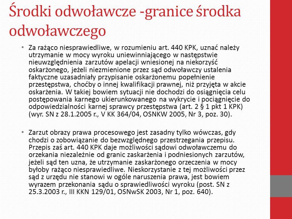 Środki odwoławcze -granice środka odwoławczego  Poprawienie kwalifikacji prawnej Art.