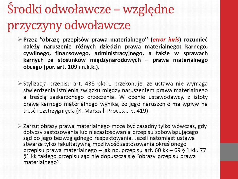Środki odwoławcze – względne przyczyny odwoławcze -Postanowienie Sądu Najwyższego z dnia 29 maja 2008 r.