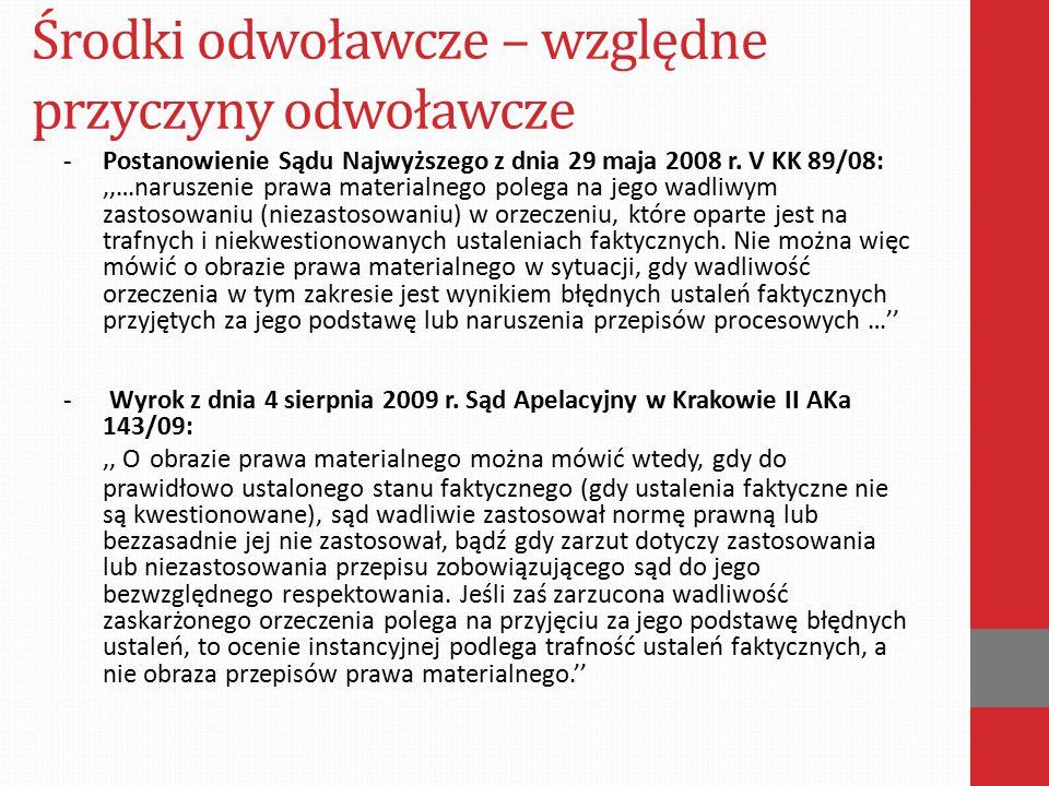 Środki odwoławcze – względne przyczyny odwoławcze -Postanowienie z dnia 20 listopada 2008 r.