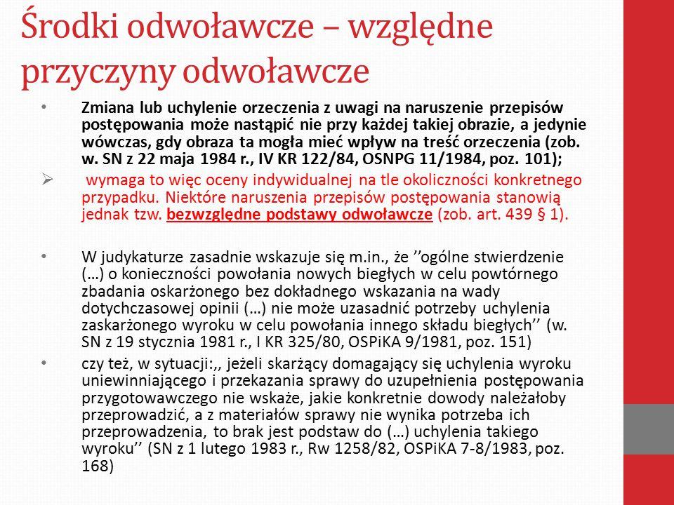 Środki odwoławcze –względne przyczyny odwoławcze Wyrok Sądu Apelacyjnego w Krakowie z dnia 14 maja 2008 r.