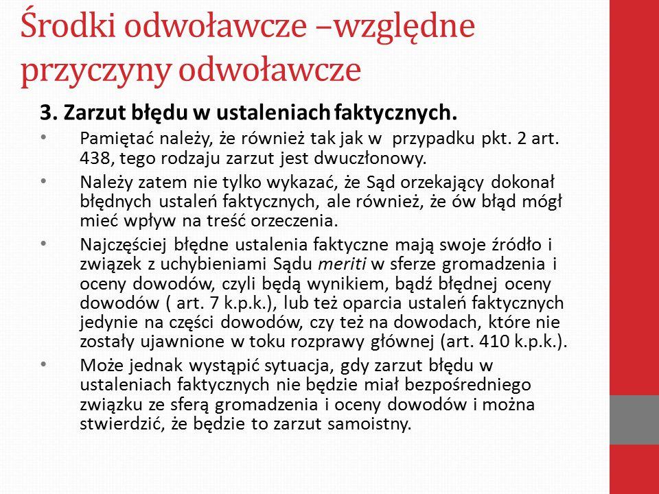 Środki odwoławcze –względne przyczyny odwoławcze Wyrok Sądu Apelacyjnego w Krakowie z dnia 19 maja 2009 r.