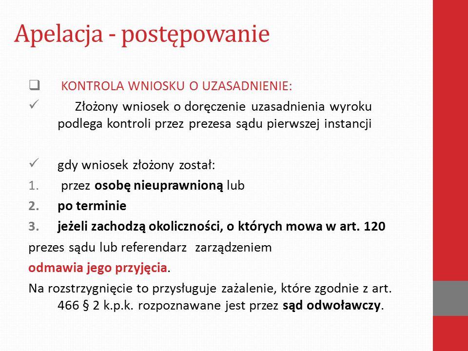 Apelacja - postępowanie  PEŁNOMOCNIK DO SPORZĄDZENIA APELACJI: Art.