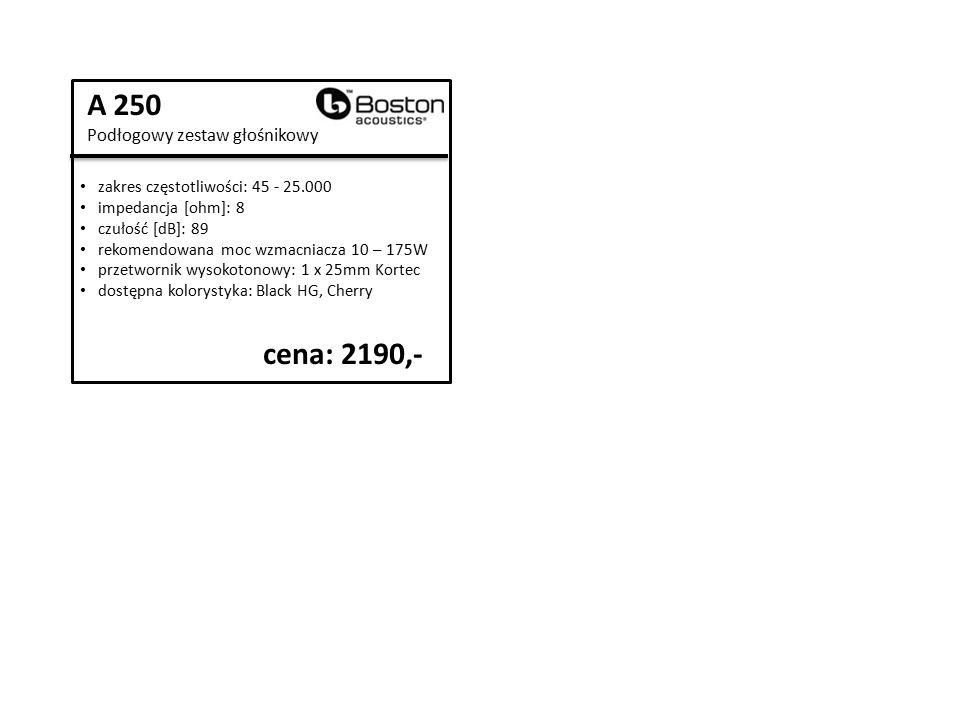 A 250 Podłogowy zestaw głośnikowy zakres częstotliwości: 45 - 25.000 impedancja [ohm]: 8 czułość [dB]: 89 rekomendowana moc wzmacniacza 10 – 175W przetwornik wysokotonowy: 1 x 25mm Kortec dostępna kolorystyka: Black HG, Cherry cena: 2190,-