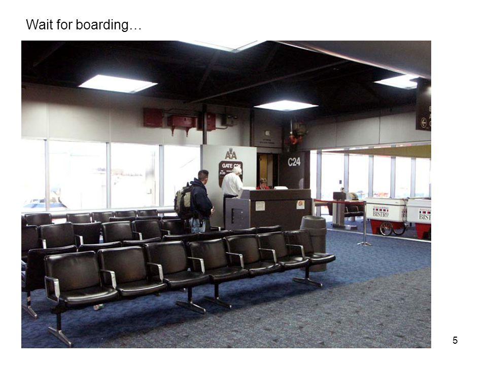 5 Wait for boarding…