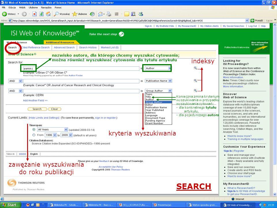 kryteria wyszukiwania indeksy zawężanie wyszukiwania do roku publikacji SEARCH nazwisko autora, dla którego chcemy wyszukać cytowania; można również w