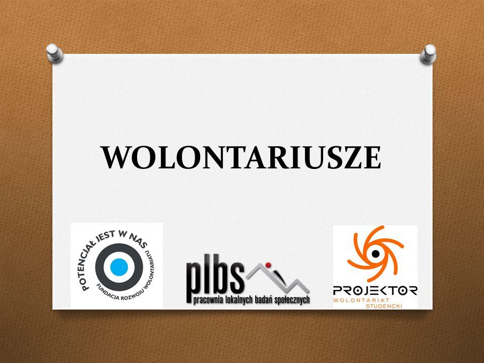 WOLONTARIUSZE - charakterystyka O studiują wiele różnorodnych kierunków.