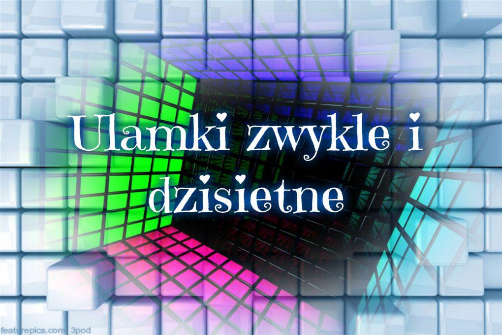 Żródła zdjęć Lubiematematyke.blog.pl http://moja-matematyka-pl.blogspot.com http://matematykawpodstawowce.pl/ Paint Pizap.com http://moja-matematyka-pl.blogspot.com http://matematykawpodstawowce.pl/