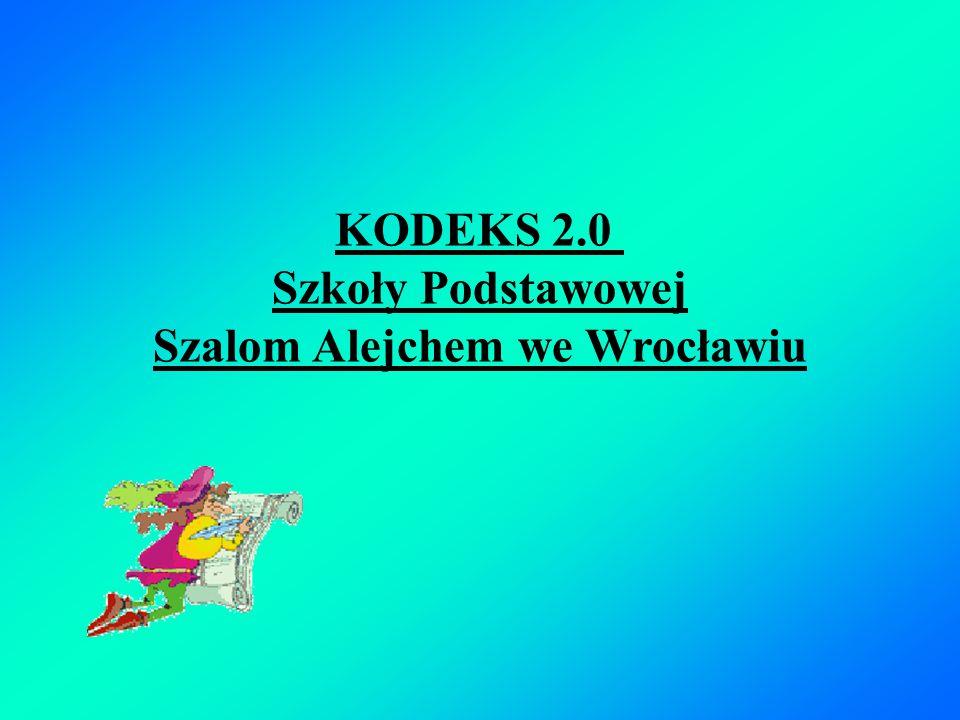 KODEKS 2.0 Szkoły Podstawowej Szalom Alejchem we Wrocławiu