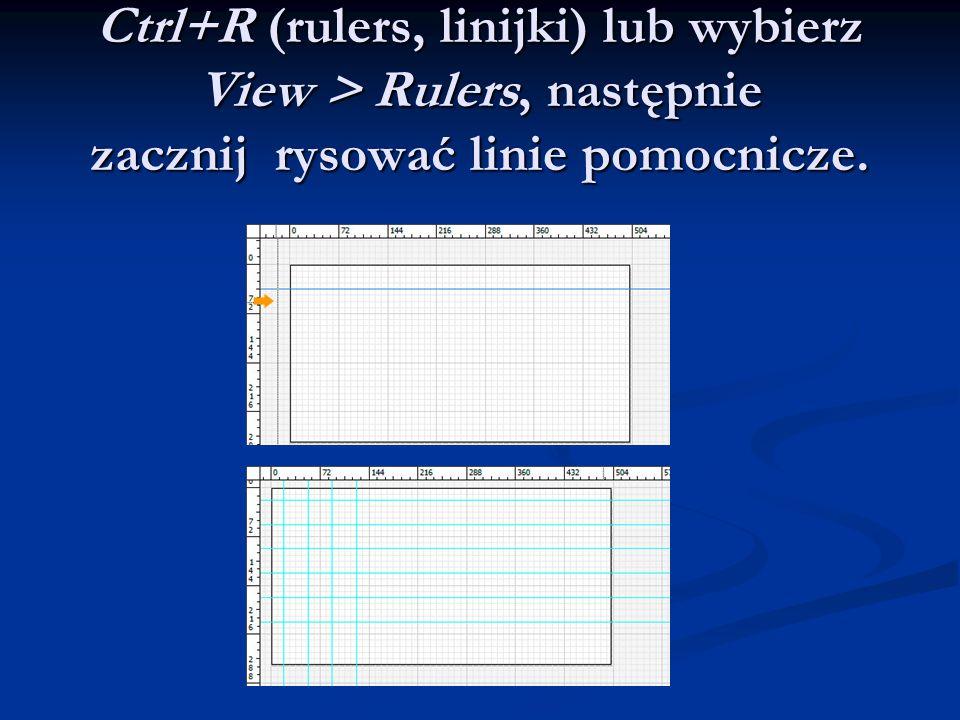 Ctrl+R (rulers, linijki) lub wybierz View > Rulers, następnie zacznij rysować linie pomocnicze.