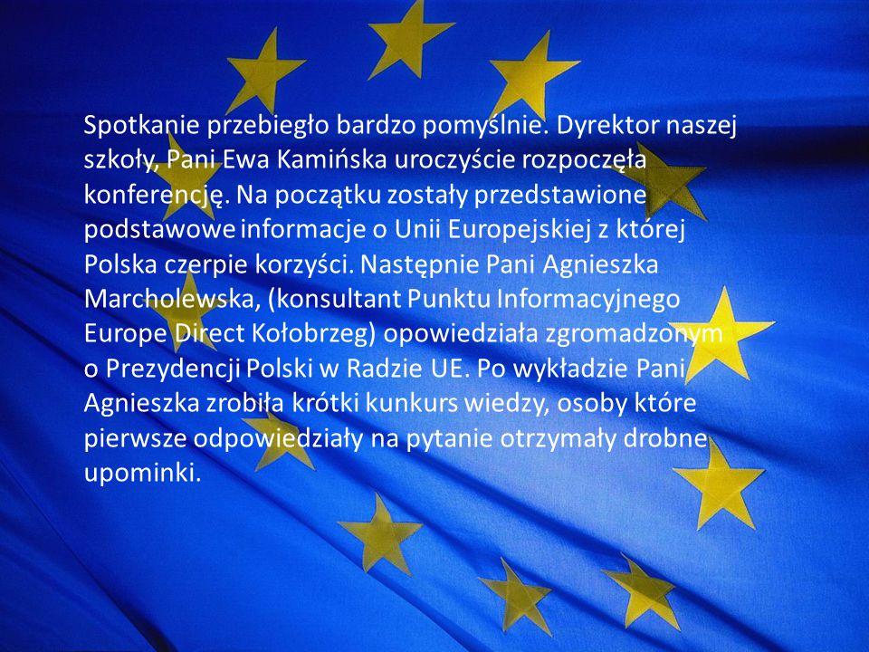 Na koniec konferencji przedstawiono prezentacje działań uczniów w ramach projektu Na tropie UE w Kołobrzegu .