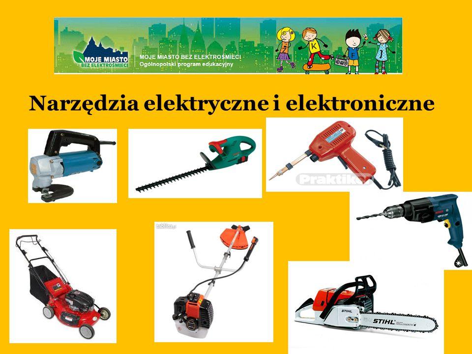 Narzędzia elektryczne i elektroniczne