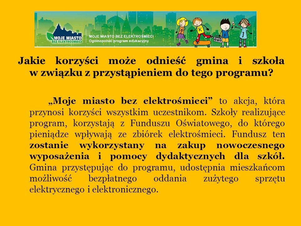 Jakie korzyści może odnieść gmina i szkoła w związku z przystąpieniem do tego programu.