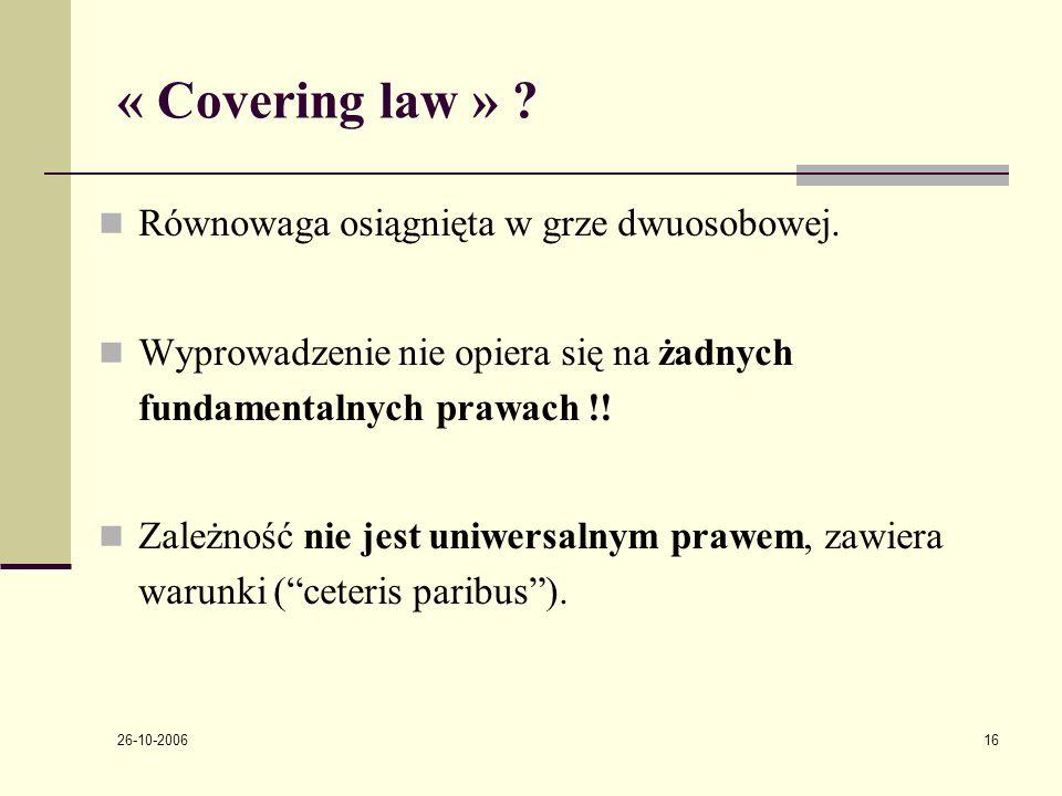 26-10-2006 16 « Covering law » . Rόwnowaga osiągnięta w grze dwuosobowej.
