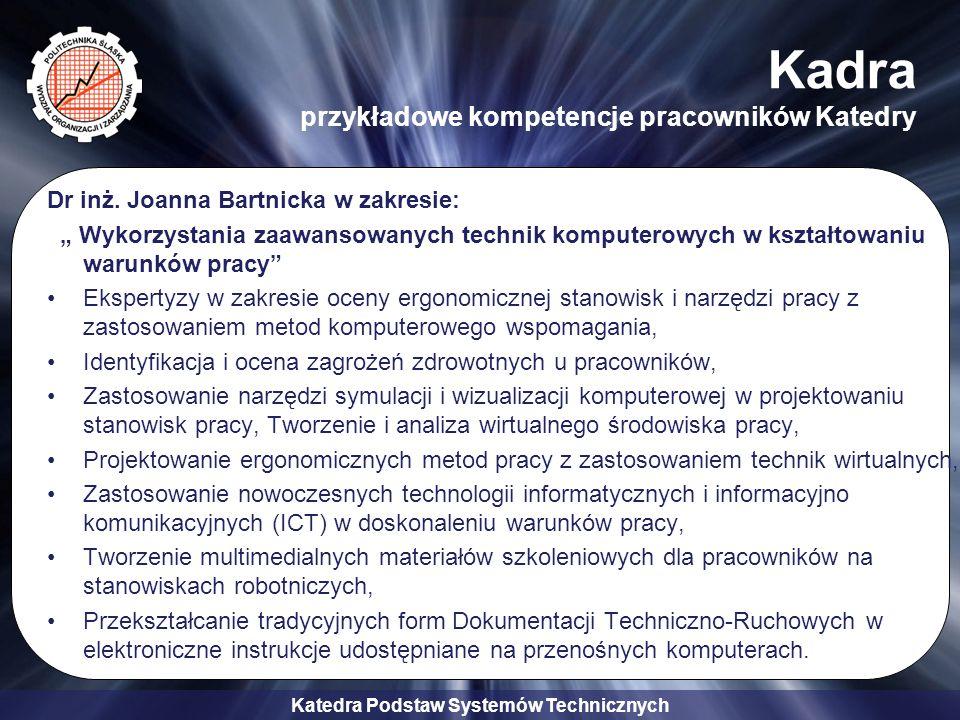 Katedra Podstaw Systemów Technicznych Współpraca KPST z przemysłem Zespół Elektrociepłowni ŻERAŃ, Warszawa Zakłady Mechaniczne Bumar Łabędy S.A.