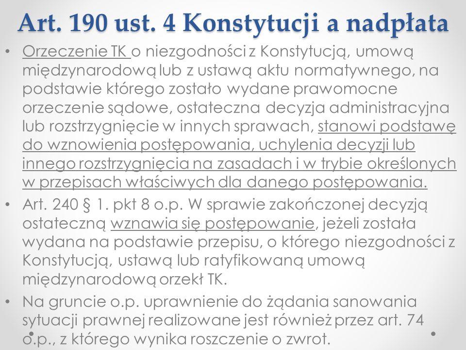 Art. 190 ust. 4 Konstytucji a nadpłata Orzeczenie TK o niezgodności z Konstytucją, umową międzynarodową lub z ustawą aktu normatywnego, na podstawie k