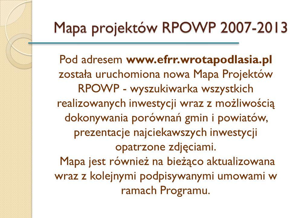 Mapa projektów RPOWP 2007-2013 Pod adresem www.efrr.wrotapodlasia.pl została uruchomiona nowa Mapa Projektów RPOWP - wyszukiwarka wszystkich realizowa