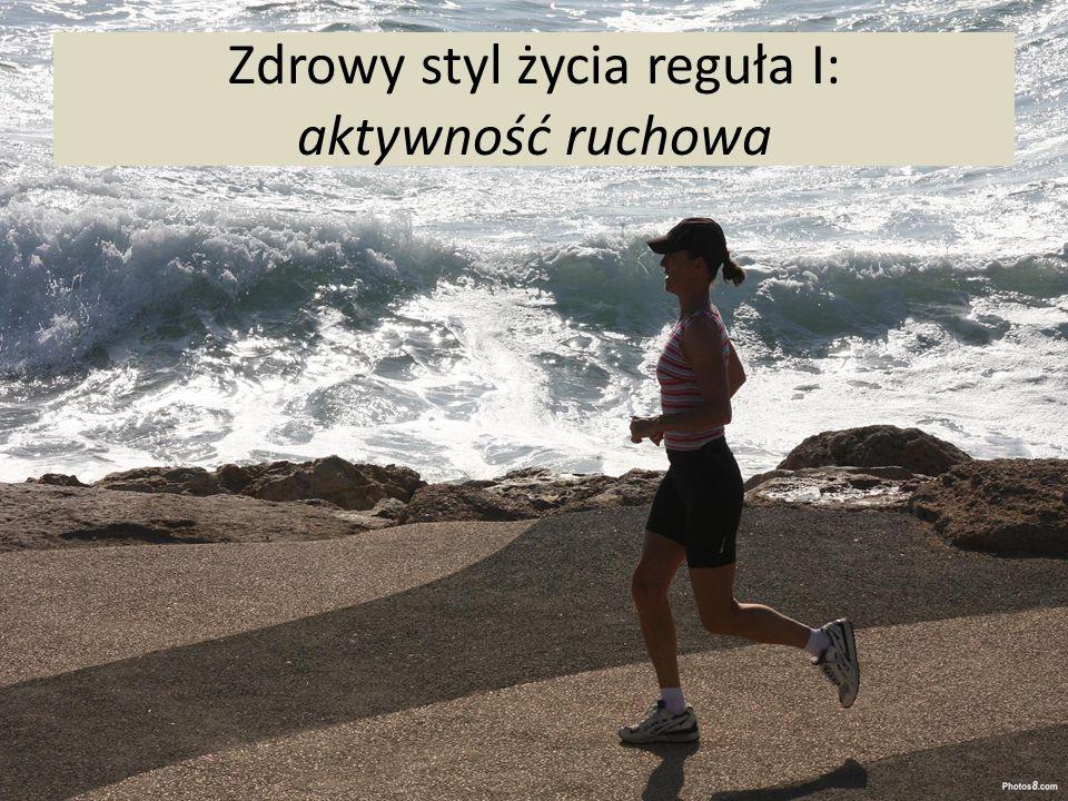 Zdrowy styl życia reguła I: aktywność ruchowa