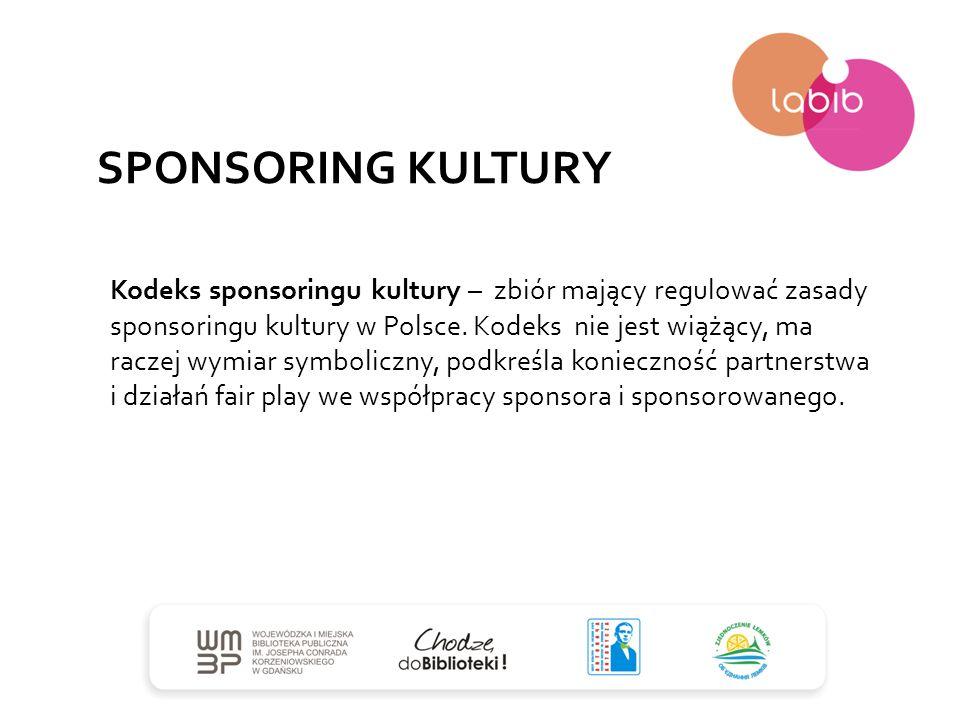 SPONSORING KULTURY Kodeks sponsoringu kultury – zbiór mający regulować zasady sponsoringu kultury w Polsce. Kodeks nie jest wiążący, ma raczej wymiar