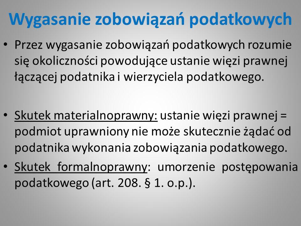 Zaległość podatkowa art.51 o.p. § 1.