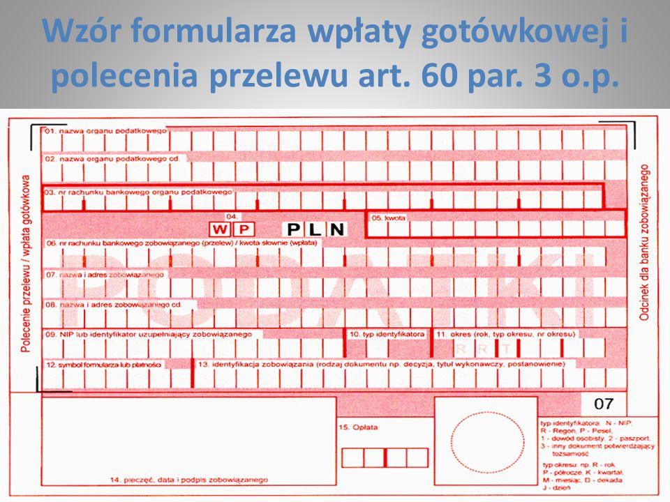 Wzór formularza wpłaty gotówkowej i polecenia przelewu art. 60 par. 3 o.p.