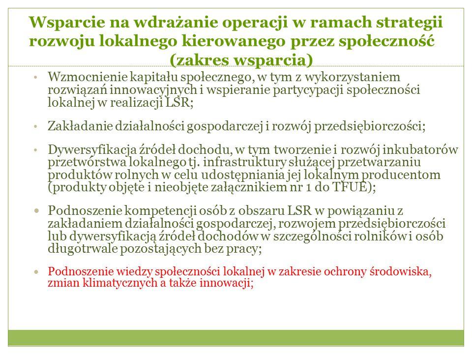 Wzmocnienie kapitału społecznego, w tym z wykorzystaniem rozwiązań innowacyjnych i wspieranie partycypacji społeczności lokalnej w realizacji LSR; Zak