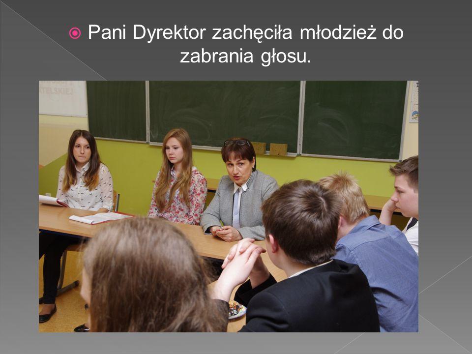  Pani Dyrektor zachęciła młodzież do zabrania głosu.