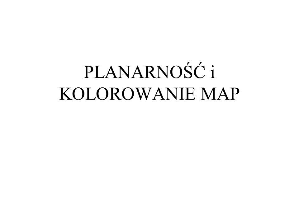 PLANARNOŚĆ i KOLOROWANIE MAP