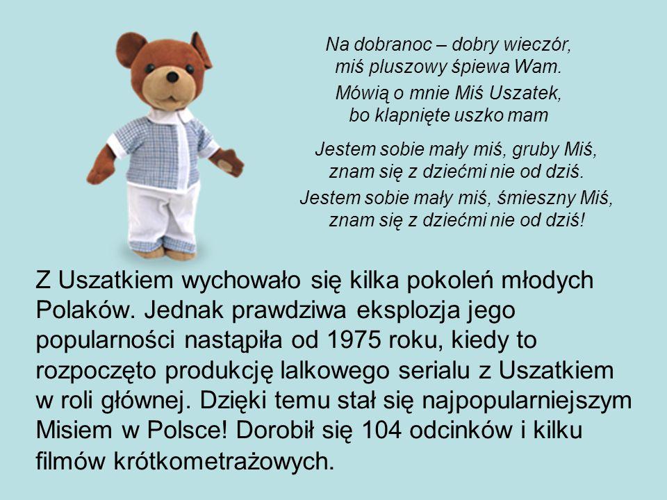 Z Uszatkiem wychowało się kilka pokoleń młodych Polaków.