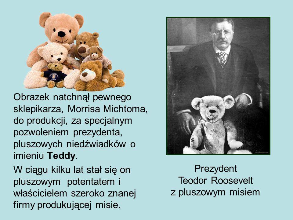 Obrazek natchnął pewnego sklepikarza, Morrisa Michtoma, do produkcji, za specjalnym pozwoleniem prezydenta, pluszowych niedźwiadków o imieniu Teddy.