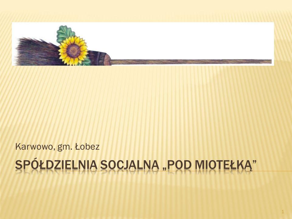 """Dziękujemy za wsparcie realizatorom projektu """"Anioły Ekonomii Społecznej : Koszalińskiej Agencji Rozwoju Regionalnego oraz Fundacji Nauka dla Środowiska, a za inspirację do nowych wyzwań – Zarządowi Stowarzyszenia Przyjaciół Karwowa oraz Stowarzyszeniu LGD Centrum Inicjatyw Wiejskich w Łobzie 12"""